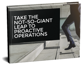 Take the Not-So-Giant Leap to Proactive Operations Free Guide