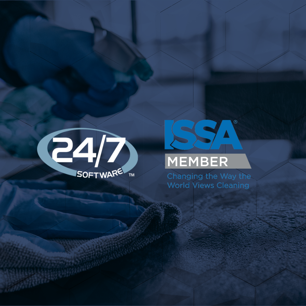 24/7 Software Launches Cleaning & Disinfecting Suite and Welcomed as ISSA Member