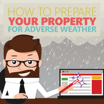 How to Prepare Your Property for Adverse Weather [Infographic]